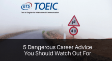 5 Dangerous Career Advice You Should Watch Out For
