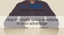How to handle salary questions to your advantage