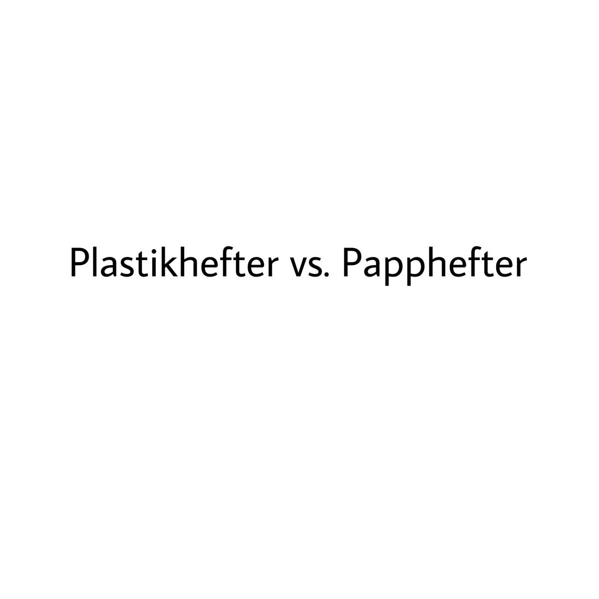 Plastikhefter vs. Papphefter