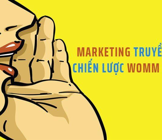 Marketing truyền miệng: Chiến lược Word Of Mouth Marketing hiệu quả