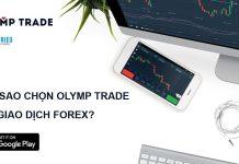 Tại sao bạn nên chọn Olymp Trade để giao dịch forex kiếm tiền trực tuyến?