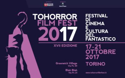 TOHorror Film Fest 2017: i selezionati ai concorsi