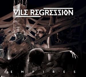 Vile-Regression-Empires
