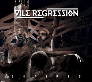 Vile-Regression-Empires