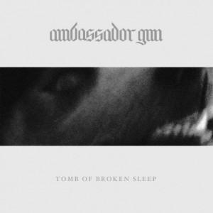Ambassador-Gun-Tomb-of-Broken-Sleep
