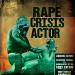 Rape Crisis Actor