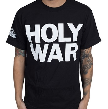 """42dfdb3f21c28 Would you feel comfortable walking around in public with a shirt that says  """"HOLY WAR"""" in huge bold letters  You re better off wearing a """"Kick Me"""" sign."""