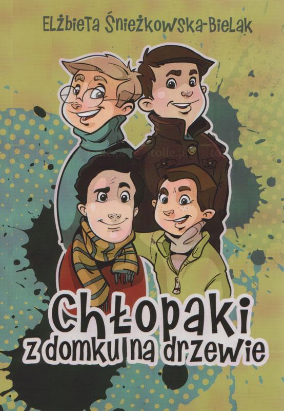 Chłopaki z domku na drzewie - Klub Książki Tolle.pl