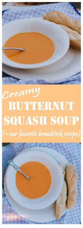 Creamy Butternut Squash and Carrot Soup (+ Our Favorite Breadstick Recipe!)