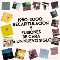 1980-2000: recapitulación y fusiones de cara a un nuevo siglo. Especial 25 Discos de Jazz: una Guía Esencial. Por Jorge LG