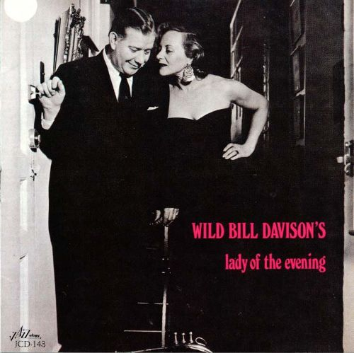 Tomajazz recomienda… un disco: Lady Of The Evening (Wild Bill Davison, 1980)