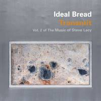Ideal Bread: recordando a Steve Lacy (2010)