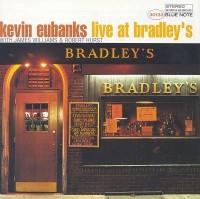 Kevin Eubanks Live At Bradleys