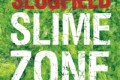 Slugfield: Slime Zone (PNL Records, 2012)