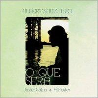 Albert Sanz Trío - O Que Serà (Contrabaix, 2012)