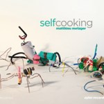 Metzger. SelfCooking.Ayler Records, 2013