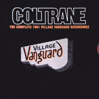 coltrane the complete 1961 Village Vanguard Recordings