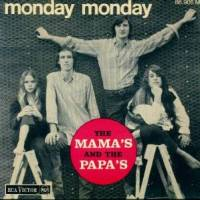"Who the Fuck?: ""Monday, Monday"" (The Mamas & The Papas) [0219, 15/07/2013]"