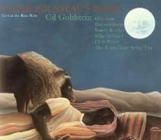 Gil Goldstein - Under Rousseau's Moon
