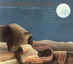 Gil Goldstein - Under Rousseau's Moon