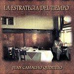 Juan Camacho Quinteto - La Estrategia Del Tiempo (Prodart, 2009)