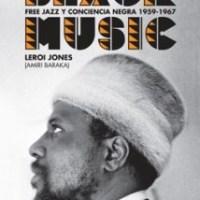 Amiri Baraka: La Avant-Garde del jazz (1961)