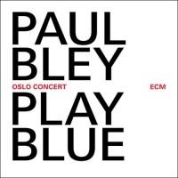 Paul Bley - Play Blue