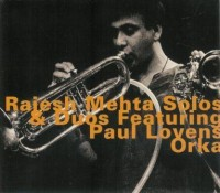 Rajesh Mehta Solos and Duos feat Paul Lovens Orka