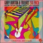 Gary Burton & Friends - Six Pack