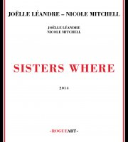 Joelle Leandre Nicole Mitchell Sisters Where