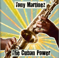 Tony Martinez The Cuban Power