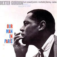 Dexter Gordon :: OUR MAN IN PARIS