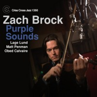 Zach Brock_Purple Souns_Criss Cross Jazz_2014