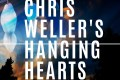 Chris Weller's Hanging Hearts: Chris Weller's Hanging Hearts (Weller Music, 2014)