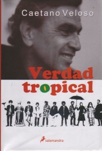 libro-verdad-tropical-caetano-veloso-salamandra-15919-MLU20111881081_062014-F