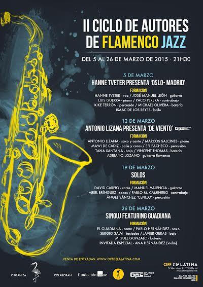 II Ciclo de Autores de Flamenco Jazz Off de la Latina