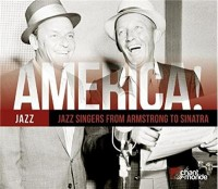 America Vol. 14 Jazz Singers from Armstrong to sinatra