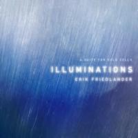 Erik Friedlander_Illuminations