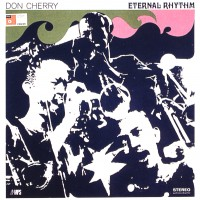 Don Cherry_Eternal Rhythm Alta