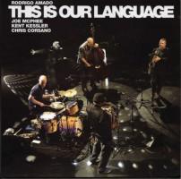 Rodrigo Amado This Is Our Language
