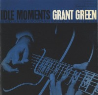 Grant Green_Idle Moments_Blue Note