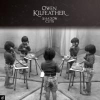 10_Owen Kilfeather. Shadow Cuts_Discordian Records