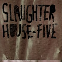 15_Slaughterhouse-Five_Slaughterhouse-Five_Discordian Records