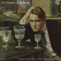 99_Susana Santos Silva - Tom Chant - Vasco Trilla. The Paradox of Hedonism_Discordian Records