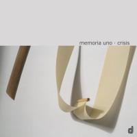 Memoria Uno_Crisis_Discordian_2015