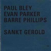 60_Paul Bley - Evan Parker - Barre Phillips_Sankt Gerold Variations_ECM_1996