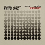80_Sergi Felipe _Whisper Songs