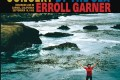 Tomajazz recomienda… un CD: Erroll Garner. The Complete Concert By The Sea (Columbia/Legacy, reed.2015; 3CD)