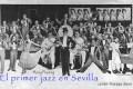 El primer jazz en Sevilla. Por Julián Ruesga Bono