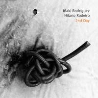 Iñaki Rodríguez - Hilario Rodeiro_2nd Day_Autoeditado_2016